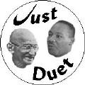 Just Duet - Martin Luther King, Jr. and Gandhi--Martin Luther King, Jr. BUTTON