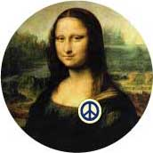 Mona Lisa Peace Smile--PEACE SYMBOL PEACE SIGN BUTTON