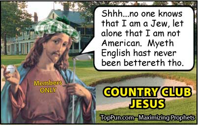 Jesus Cartoon: Country Club Jesus - Jewish Non-American Non-English-Speaking