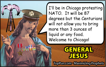 Jesus Cartoon: General Jesus -  Protesting NATO in Chicago