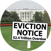 Eviction Notice - Two Trillion Dollars Overdue - Bush White House picture-ANTI-BUSH BUMPER STICKER