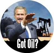 Got Oil - anti-Bush fascist oil war-ANTI-BUSH BUMPER STICKER