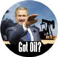 Got Oil - anti-Bush fascist oil war-ANTI-BUSH CAP