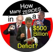 How Many Zeroes in a 500 Billion Dollar Deficit - Bush administration-ANTI-BUSH T-SHIRT