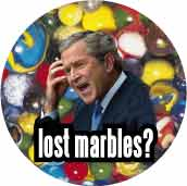 Bush - Lost Marbles-ANTI-BUSH BUTTON