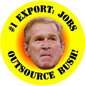 Number One Export Jobs - Outsource Bush-ANTI-BUSH T-SHIRT