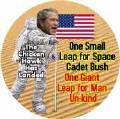 Bush - One Small Leap for Space Cadet Bush One Giant Leap for Man Un-kind-ANTI-BUSH POSTER
