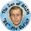 The Zen of Bush - BE the Deficit-ANTI-BUSH T-SHIRT