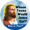 Whose Taxes Would Jesus Cut - Rich or Poor?-FUNNY WWJD POLITICAL POSTER