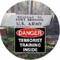 Danger - Terrorist Training Inside (Fort Benning SOA) - SOA BUMPER STICKER