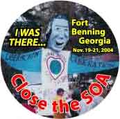 Anti-SOA T-shirt Special - $10.95 - I Was There - Fort Benning, GA - Close the SOA