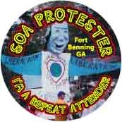 SOA Protester - Fort Benning, Georgia - I'm a Repeat Attender - SOA STICKERS