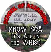 School of Assassins - Know SOA - It's All in the WHISC (Fort Benning) - SOA T-SHIRT