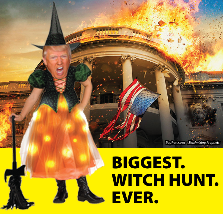 Donald Trump: BIGGEST. WITCH HUNT. EVER.