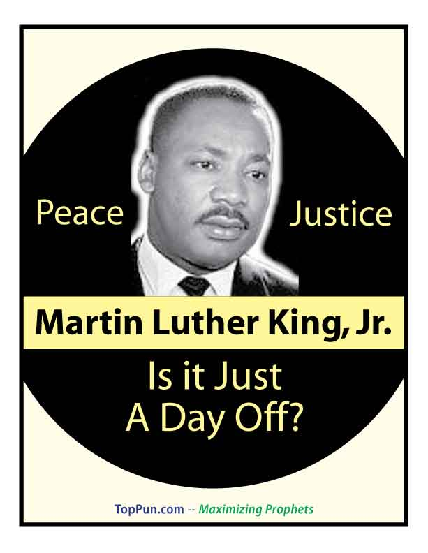 FREE MLK DAY POSTER Martin Luther King Jr. Day PEACE JUSTICE Just a Day Off?