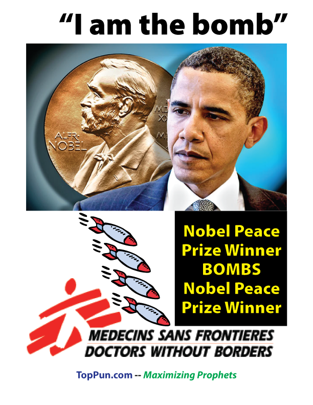 Obama Nobel peace Prize Winner Bombs Nobel peace Prize winner
