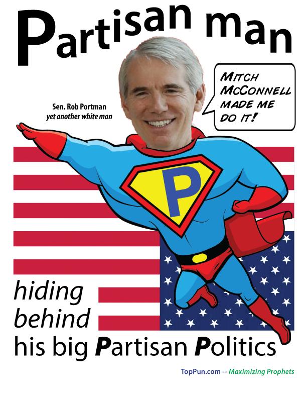 PARTISAN MAN - Senator Rob Portman