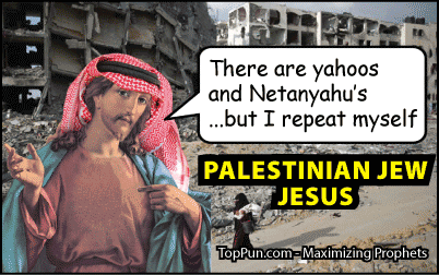 Palestinian Jew Jesus: Yahoo Netanyahu