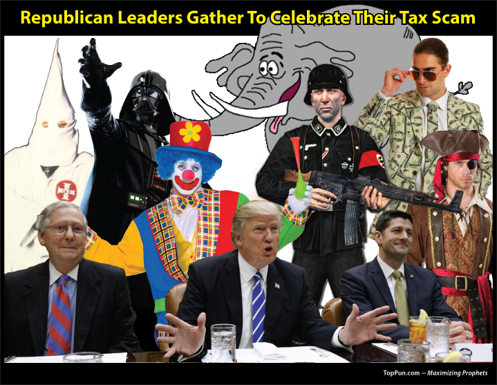 FREE POLITICAL POSTER: Republican Leaders Gather To Celebrate Their Tax Scam