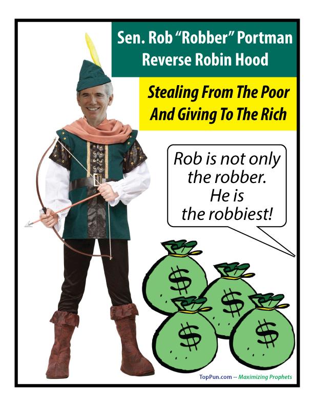 "Sen. Rob ""Robber"" Portman Reverse Robin Hood"