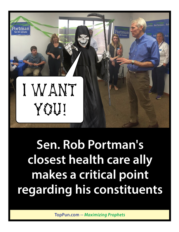 FREE POSTER: Sen. Rob Portman's closest health care ally makes a critical point regarding his constituents